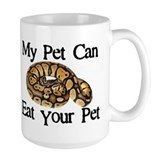 My Pet Can Eat Your Pet Ceramic Mugs