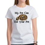 My Pet Can Eat Your Pet Women's T-Shirt