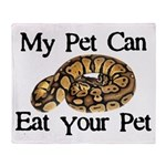 My Pet Can Eat Your Pet Throw Blanket