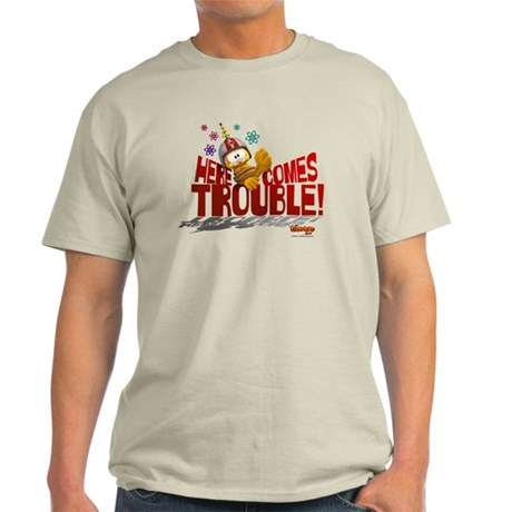 Here Comes Trouble Light T-Shirt