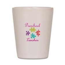 Preschool Teacher Shot Glass