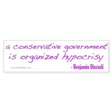 Organized Hypocrisy Bumper Sticker