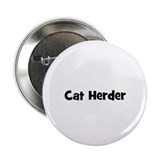 "Cat Herder 2.25"" Button (10 pack)"