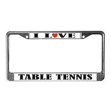Table Tennis License Frame (I Love)