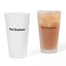 Phd Graduate Drinking Glass