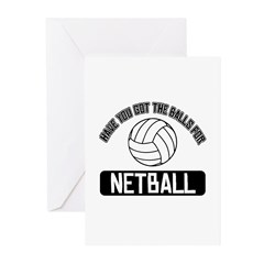 Got the balls for Netball Greeting Cards (Pk of 20