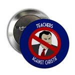 Teachers Against Christie political button