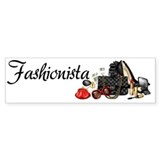 Fashionista Bumper Sticker