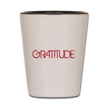 Gratitude Shot Glass