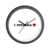 I DYSLEXIA LOVE Wall Clock