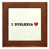 I DYSLEXIA LOVE Framed Tile