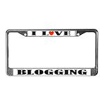 I Love Blogging License Plate Frame