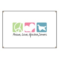 Peace, Love, Gordon Setters Banner