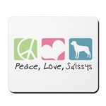 Peace, Love, Swissys Mousepad