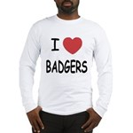 I heart badgers Long Sleeve T-Shirt