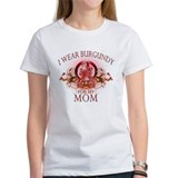 I Wear Burgundy for my Mom (f Tee
