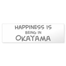 Happiness is Okayama Bumper Bumper Sticker