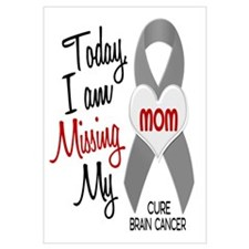 Missing 1 Mom BRAIN CANCER
