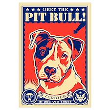 Obey the Pit Bull! USA Propaganda