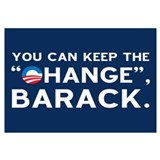 "Keep the ""CHANGE"", Obama!"