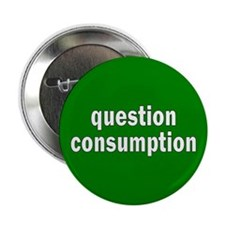 question consumption... Button