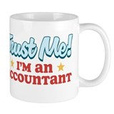 Trust me Accountant Mug