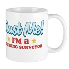 Trust me Building surveyor Small Mug