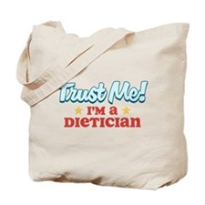 Trust me Dietician Tote Bag