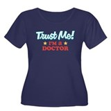 Trust me Doctor Women's Plus Size Scoop Neck Dark