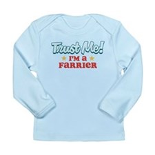 Trust me Farrier Long Sleeve Infant T-Shirt