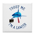I'm a Lawyer Tile Coaster