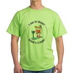 I am in shape! Green T-Shirt