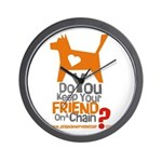 Keep Your Friend on a Chain? Wall Clock