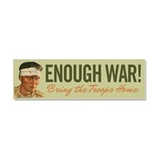 Enough War Car Magnet 10 x 3