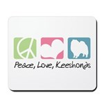 Peace, Love, Keeshonds Mousepad