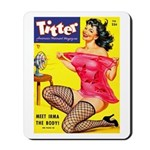 Titter Hot Pin Up Brunette Girl Mousepad