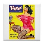 Titter Hot Pin Up Brunette Girl Tile Coaster
