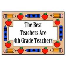 The Best Teachers Are 4th Grade Teachers Small Pos