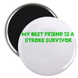 "My Best Friend is a Stroke Su 2.25"" Magnet (1"