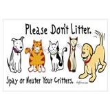 Don't Litter - Spay or Neuter