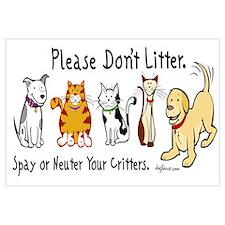Don't Litter - Spay or Neuter