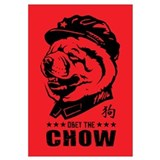 Obey the CHOW - Chairman Chow