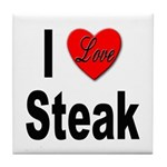 I Love Steak Tile Coaster