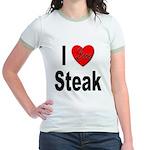 I Love Steak (Front) Jr. Ringer T-Shirt