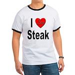 I Love Steak (Front) Ringer T