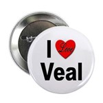 I Love Veal Button