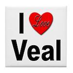 I Love Veal Tile Coaster