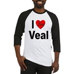 I Love Veal Baseball Jersey