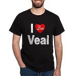 I Love Veal (Front) Black T-Shirt