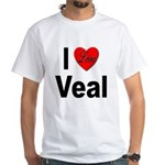 I Love Veal (Front) White T-Shirt